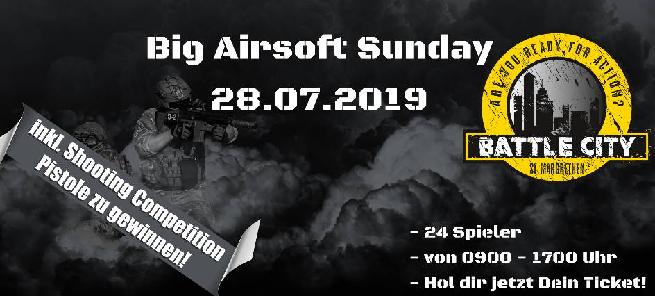 BC Big Airsoft Sunday 28.07.19