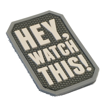MSM ® Hey, watch this! PVC Patch - SWAT